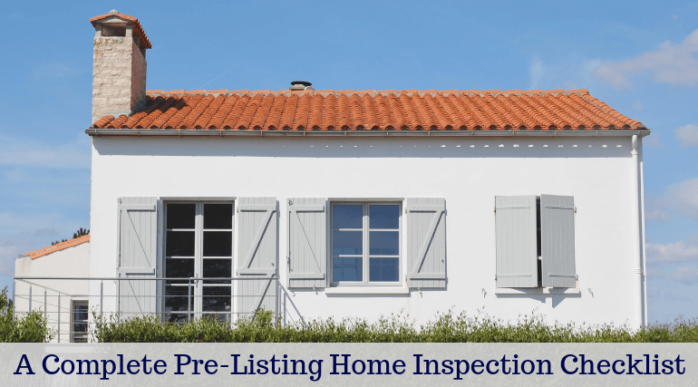 A Complete Pre-Listing Home Inspection Checklist