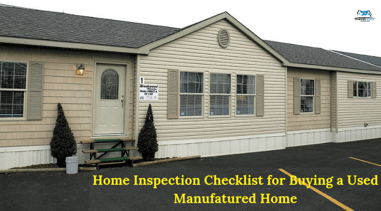 Home Inspection Checklist for Buying a Used Manufactured Home