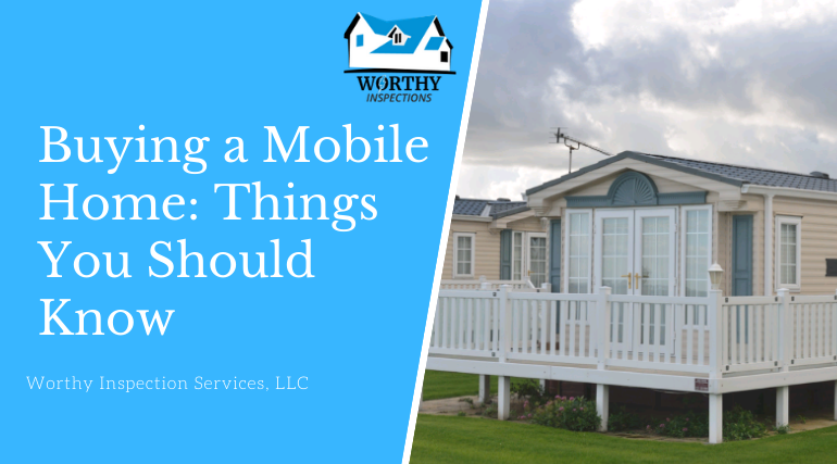Buying a Mobile Home: Things You Should Know