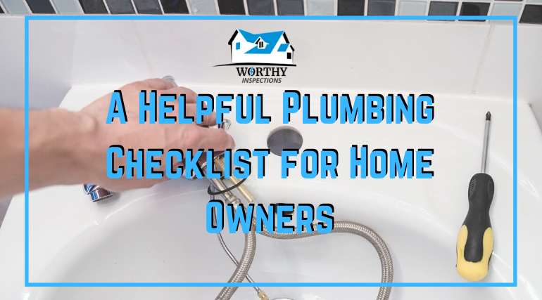 A Helpful Plumbing Checklist for Home Owners