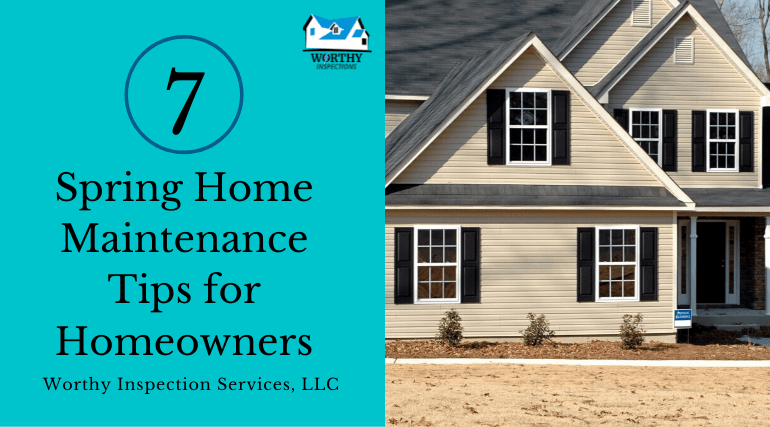 7 Spring Home Maintenance Tips for Homeowners