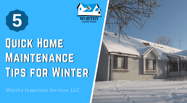 5 Quick Home Maintenance Tips for Winter