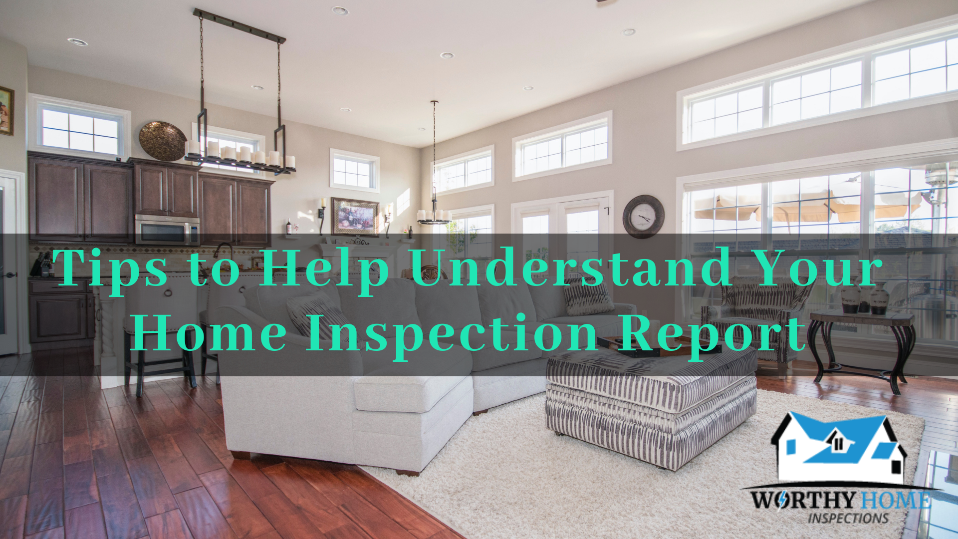Tips to Help Understand Your Home Inspection Report